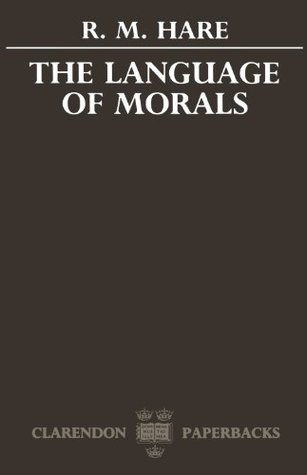 The Language of Morals by R.M. Hare