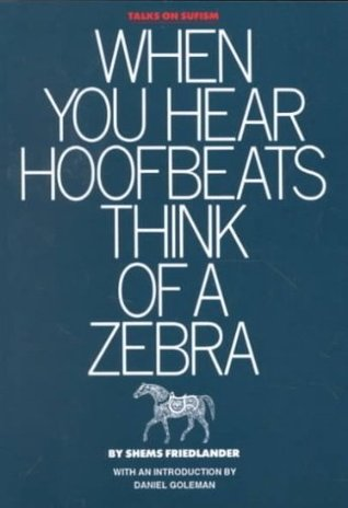 When you hear hoofbeats think of a zebra by shems friedlander when you hear hoofbeats think of a zebra fandeluxe Gallery