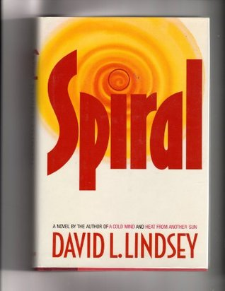 Spiral by David L. Lindsey