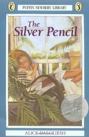 The Silver Pencil by Alice Dalgliesh