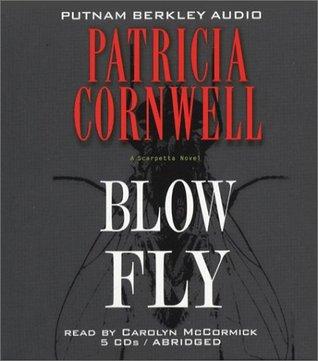 Blow Fly (Kay Scarpetta, #12)