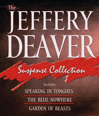The Jeffery Deaver Suspense Collection by Jeffery Deaver