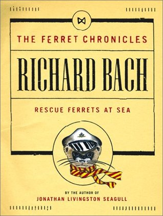 Rescue Ferrets at Sea (The Ferret Chronicles, #2)