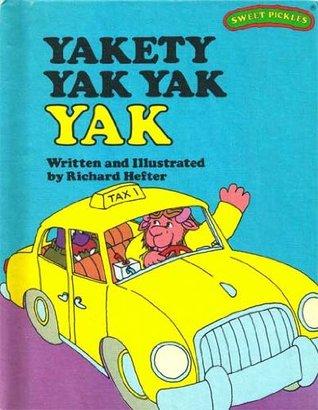 Yakety Yak Yak Yak (Sweet Pickles, #25)