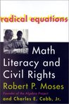 Radical Equations: Math Literacy and Civil Rights