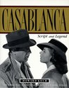 Casablanca: Script and Legend