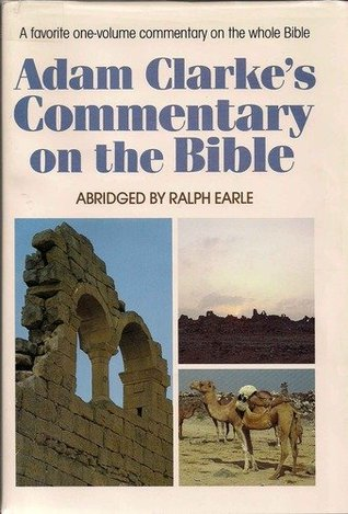 Adam Clarke's Commentary on the Entire Bible