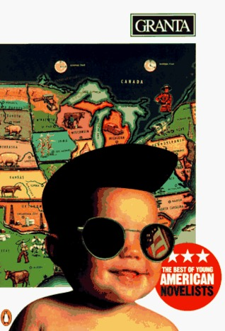 Granta 54: The Best of Young American Novelists