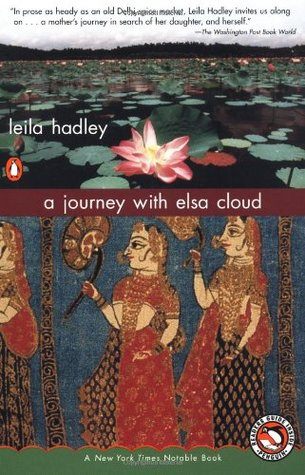 A Journey with Elsa Cloud by Leila Hadley