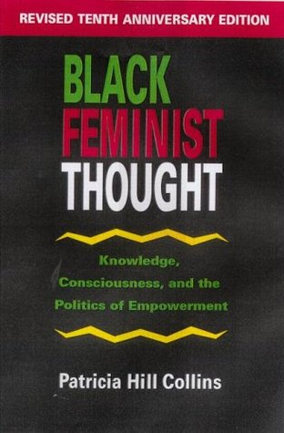 Black Feminist Thought: Knowledge, Consciousness, and the Politics of Empowerment EPUB