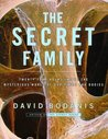 The Secret Family by David Bodanis