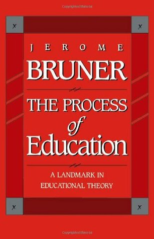 The Process of Education by Jerome Bruner