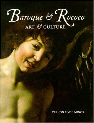 Baroque & Rococo by Vernon Hyde Minor