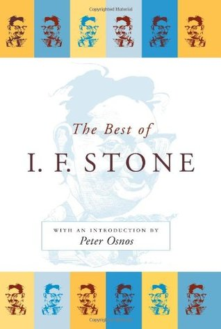 The Best of I.F. Stone by I.F. Stone
