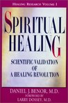Spiritual Healing: Scientific Validation of a Healing Revolution