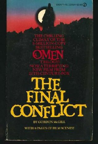 The Final Conflict by Gordon McGill
