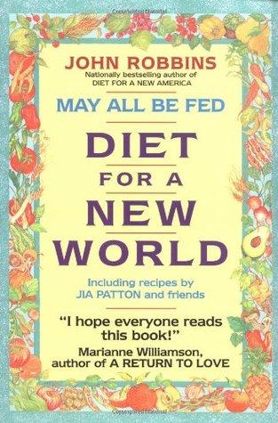 May All Be Fed by John Robbins