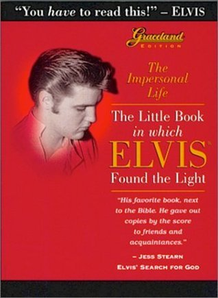 The Impersonal Life: The Little Book in Which Elvis Found the Light