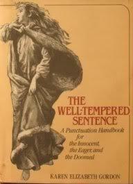 The Well-Tempered Sentence by Karen Elizabeth Gordon