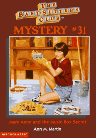 Mary Anne and the Music Box Secret (Baby-Sitters Club Mystery, #31)