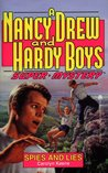 Spies and Lies (Nancy Drew and the Hardy Boys: Super Mystery #13)