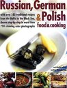 Russian, German, & Polish Food & Cooking