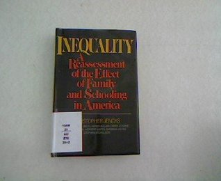 Inequality: A Reassessment of the Effect of Family and Schooling in America