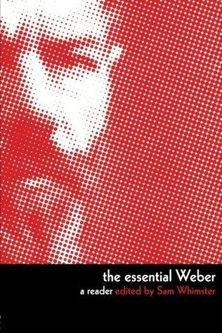 The Essential Weber: A Reader