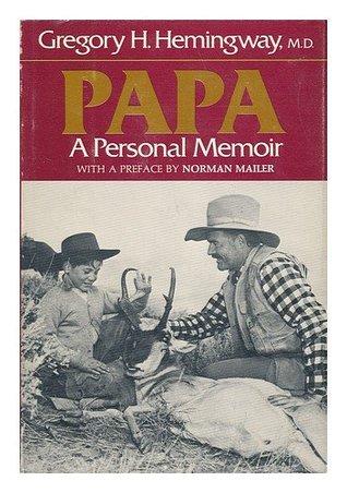 Papa: A Personal Memoir