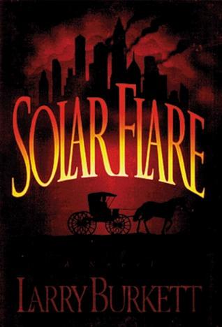 Solar Flare by Larry Burkett