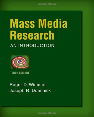 Mass Media Research (Wadsworth Series in Mass Communication and Journalism)