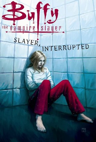 Buffy the Vampire Slayer Vol. 16: Slayer, Interrupted