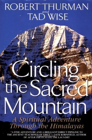 Circling the Sacred Mountain by Robert A.F. Thurman