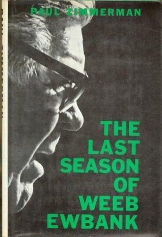 The Last Season of Weeb Ewbank
