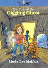 The Case of the Giggling Ghost