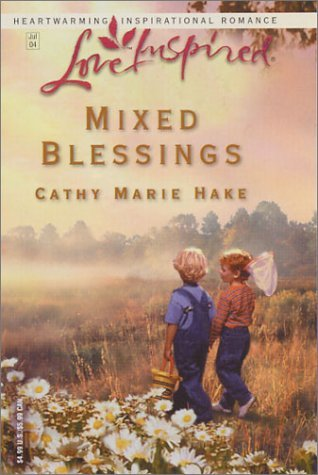 Mixed Blessings By Cathy Marie Hake