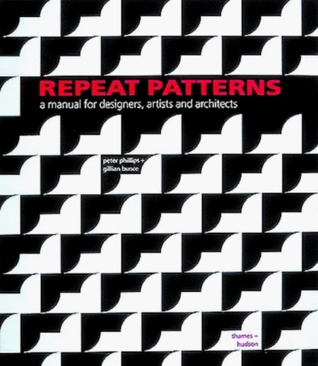 Repeat Patterns: A Manual for Designers, Artists, and Architects