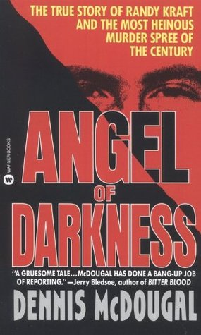 Angel of Darkness by Dennis McDougal