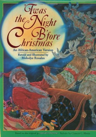 'Twas the Night B'Fore Christmas: An African-American Version