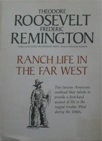 Ranch Life in the Far West (A Western Classic Book)