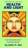 Health and Light by John N. Ott