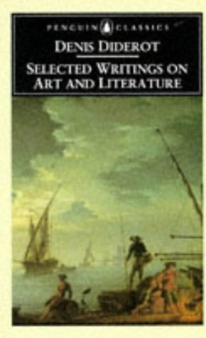 Selected Writings on Art and Literature by Denis Diderot