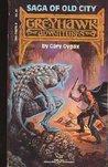 Saga of Old City by Gary Gygax