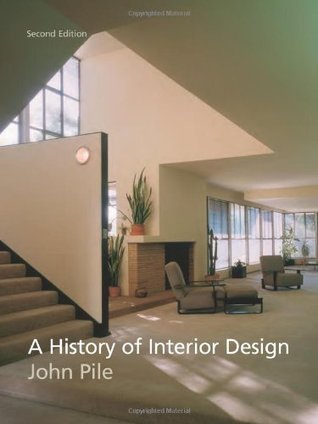 A history of interior design by john f pile for Interior design history books