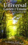 The Universal Garden of Emuna by Shalom Arush
