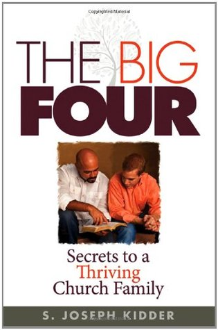 The Big Four by S. Joseph Kidder