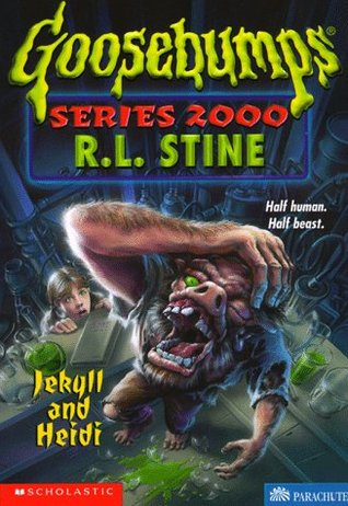 Jekyll and Heidi (Goosebumps Series 2000...