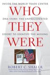 Who They Were: Inside the World Trade Center DNA Story