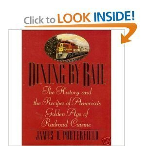 Dining by Rail by James D. Porterfield