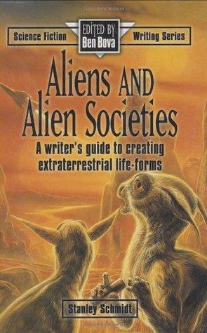 Aliens and Alien Societies